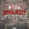 Oun P - Project Lifestyle Feat J-Quest  (Prod By Four 11)