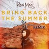 Rainman - Bring Back The Summer Ft. Oly (Isamu Remix) WAV