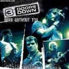 Video 3 Doors Down - Here Without Yo download in MP3, 3GP, MP4, WEBM, AVI, FLV January 2017