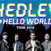 Hedley Hello World Tour