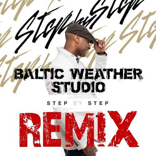 STEP BY STEP - Baltik Weather Remix