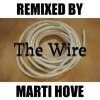 The Wire Outro (The Fall) - Blake Leyh and Andre Burke (Marti Hove Remix)