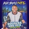 Omo Yeye - Abiyamo Night (Snippet)