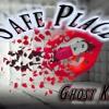 Safe Place - Ghost KixX