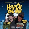 Money Mall X Cok3 Hold On One Min