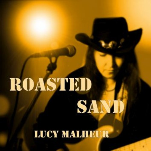 Lucy Malheur - Roasted Sand - PREVIEW