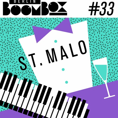 Berlin Boombox Mixtape #33 - ST. MALO