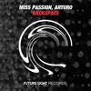 Miss Passion & Arturo - Backspace (PREVIEW)