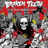Broken Teeth HC - Nothing Like You