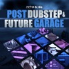 Niche Audio Post Dubstep & Future Garage Sample Pack