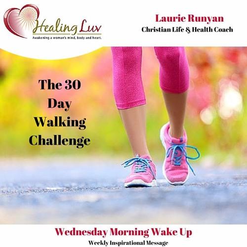 Audio 37 - The 30 Day Walking Challenge