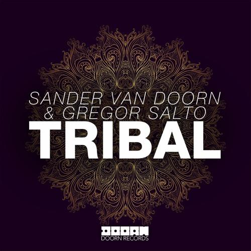 Sander Van Doorn & Gregor Salto - Tribal (Out Now)