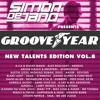 "Simon de Jano pres. Groove Year - ""New Talents"" Edition Vol. 8"