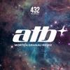 ATB - Ecstasy (Morten Granau Remix)