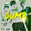 Addcorn - 덤(DUMB)(feat. DONO, GEM I)