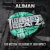 A. Aliman - Bad Mission / AA. Aliman & High Impact - Reloading OUT  NOW
