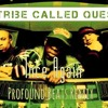 A Tribe Called Quest - 1nce Again [Profound Beats Remix]