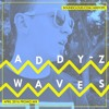 Addy-Z - Waves