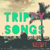 Trippy Songs (ft. Mic Zimm)