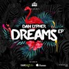 Dan Lypher, Baron Dance - Dreams (Original Mix) [SÓ TRACK BOA]  OUT NOW!!!! mp3
