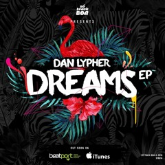 Dan Lypher, Baron Dance - Dreams (Original Mix) [SÓ TRACK BOA]  OUT NOW!!!!
