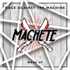 Rage Against The Machine - Wake Up (Machete Cut)
