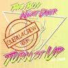 The Boy Next Door - Turn It Up (Ft. Fibs) (Guerilla Crew Official Remix)