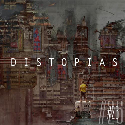 É Pau, É Pedra #26 - Distopias