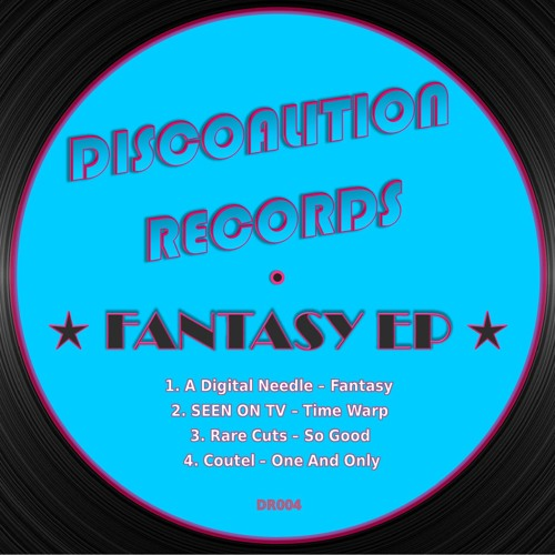 A Digital Needle - Fantasy ★Out on Juno, Beatport, Traxsource, iTunes,...★