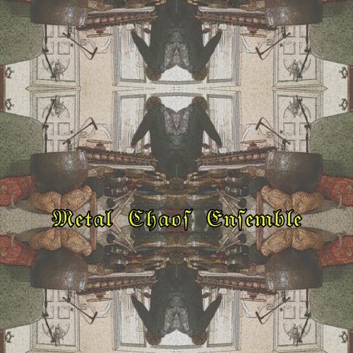 Metal Chaos Ensemble