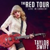 I Knew You Were Trouble - Live On The Red Tour