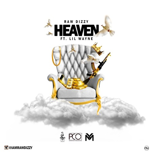 Raw Dizzy Ft. Lil Wayne - Heaven
