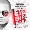 DJ INOX - ETO EH PA BAILA VOL.5 LMP (MIXTAPE 2016)