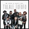Mi Casa x Sautisol - Tulale Fofofo (Album Version)