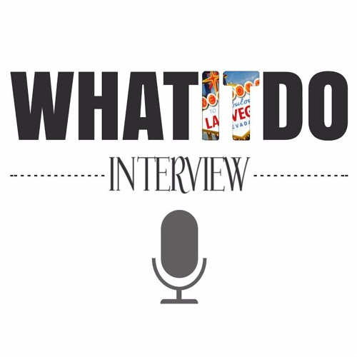 WhatItDo Podcast Special Guest: Derrick Barry Interview (Full)