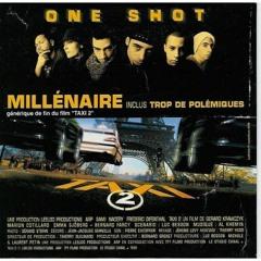 One Shot - Millenaire