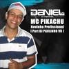 MC PIKACHU NOVINHA PROFISSIONAL [ DJS DANIEL MG feat PAULINHO VR ] LIGHT