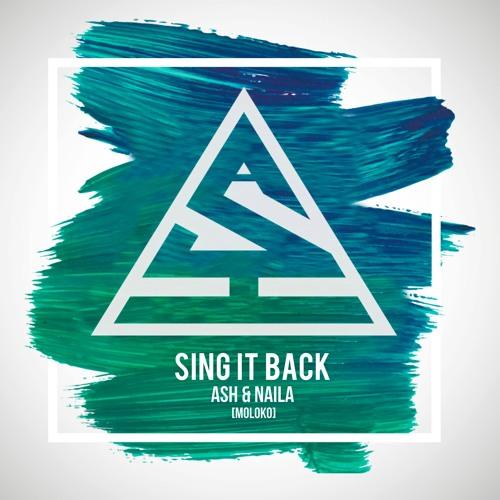 Ash & Naila - Sing It Back