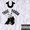 True panda ( #uber everywhere Prod. by k swisha)