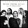 Fifth Harmony Work From Home Mp3