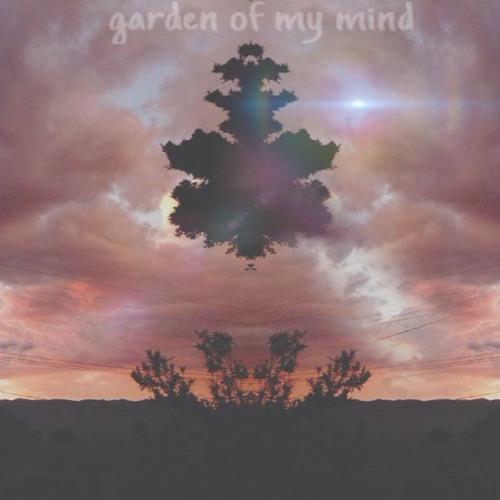 garden of my mind (read disc.)