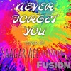 Never Forget You By Zara Larsson And Mnek Cover By Saagar Ace Ft Fusion Mp3