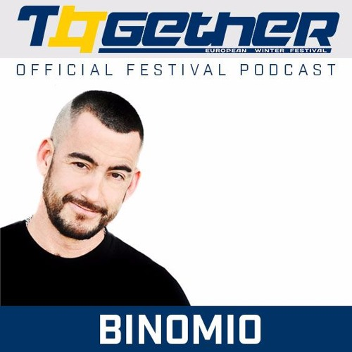 Together European Winter Festival Featured Podcast By BINOMIO
