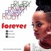 Ruby - Forever [Dj Shinski Extended]