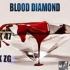 Blood diamond (FT. MR. AK47)