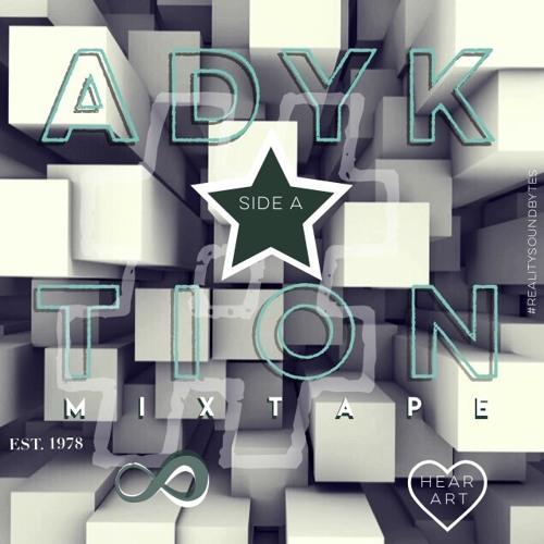 #ADYKTION│Side A