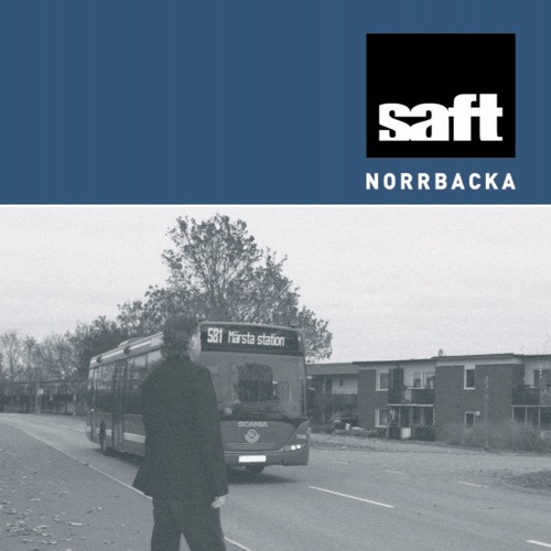 "Saft ""Norrbacka"" (Album Snippets)"