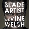 The Blade Artist by Irvine Welsh (audiobook extract)