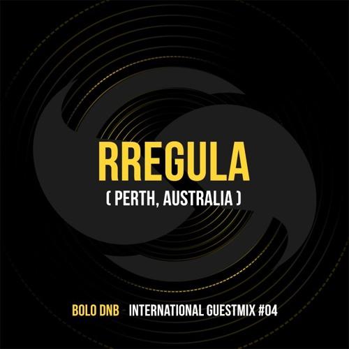 Rregula x BoloDNB - International Guestmix #04