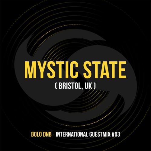 Mystic State x BoloDNB - International Guestmix #03